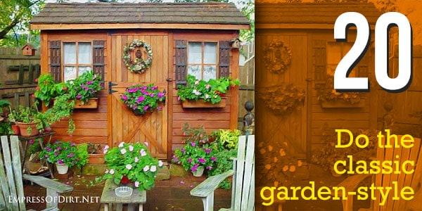 Do the classic garden-style