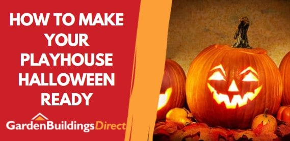 """Orange pumpkin with red graphic and text """"How to make your playhouse halloween ready"""""""