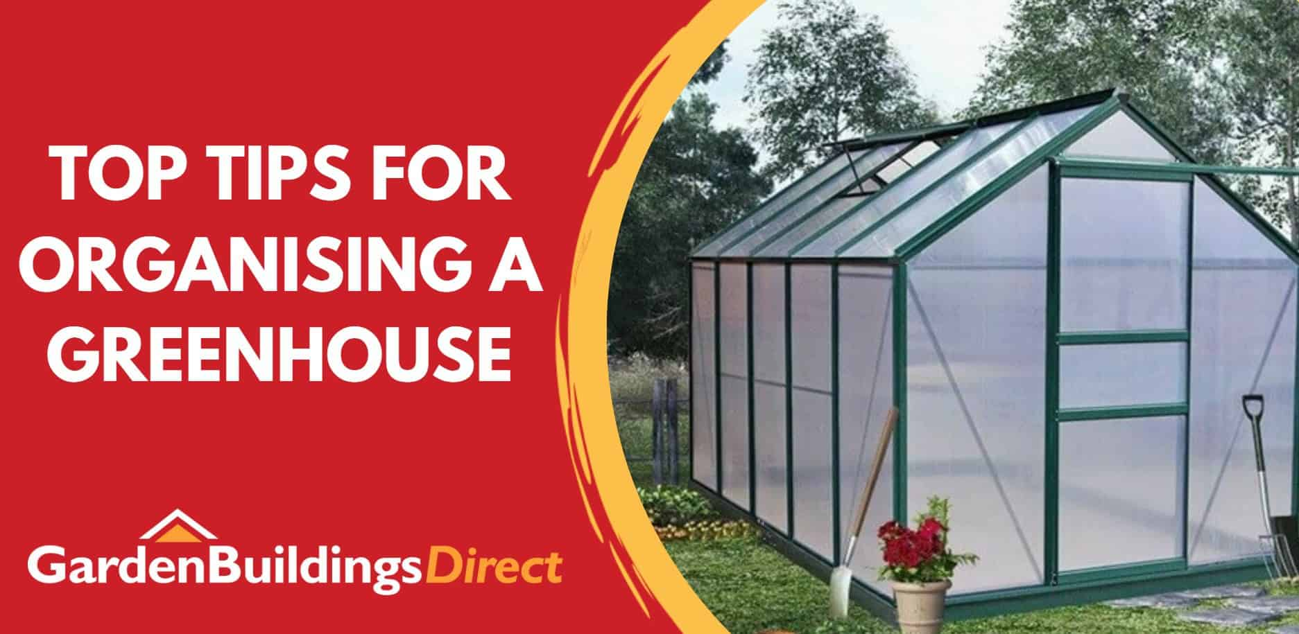 """Greenhouse next to text """"Top tips for organising a greenhouse"""""""