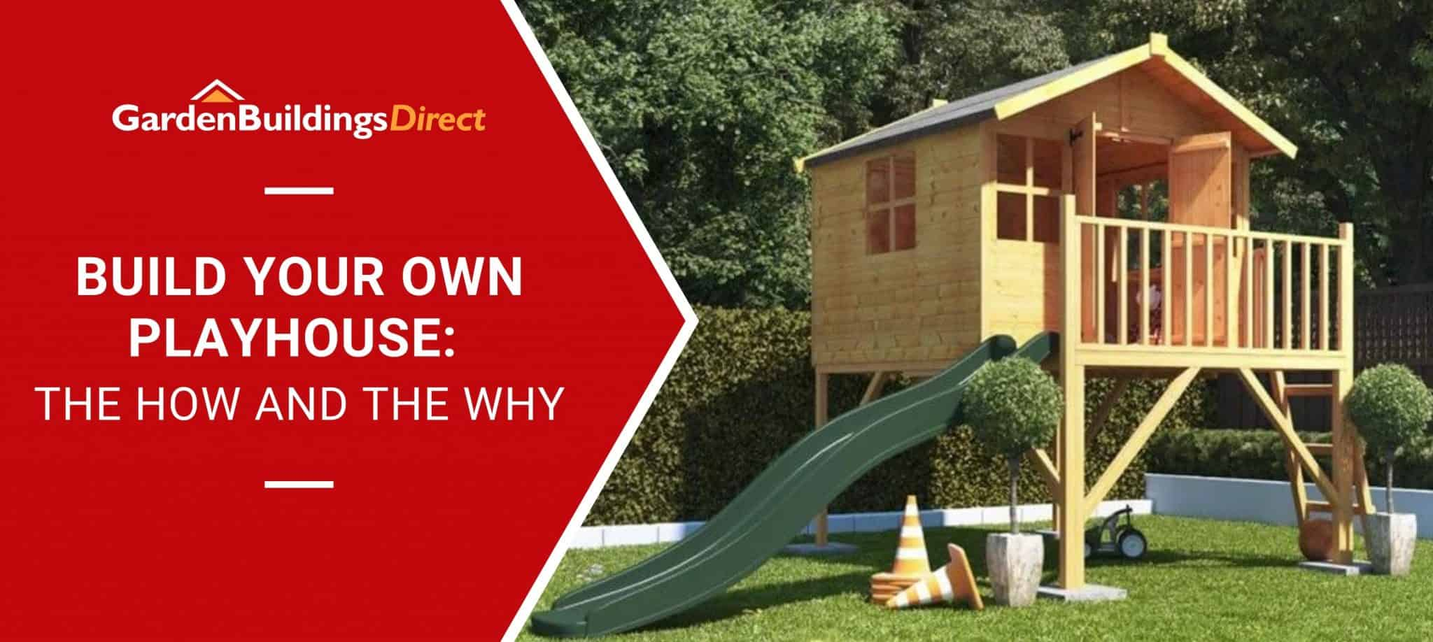BillyOh Lollipop Junior Tower Playhouse with slide with 'Build Your Own Playhouse' banner on red arrow with Garden Buildings Direct Logo