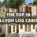 The Top Ten BillyOh Log Cabins