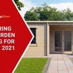 Preparing Your Garden Building for Summer 2021