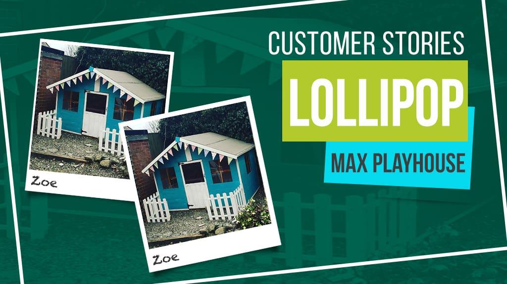 Lollipop Max: Customer Stories