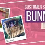 BUNNY TOWER PLAYHOUSE: CUSTOMER STORIES
