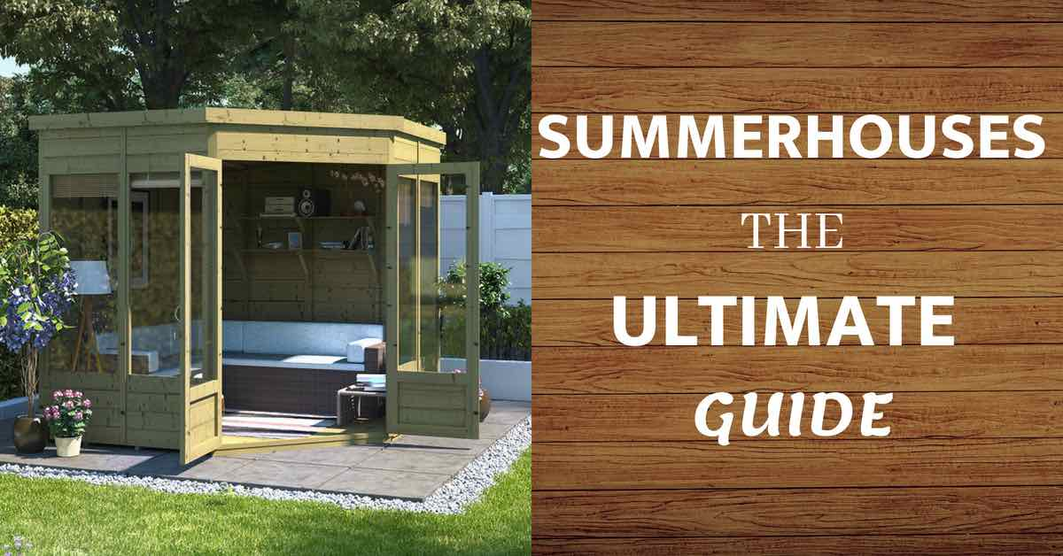 Ultimate guide to summer houses