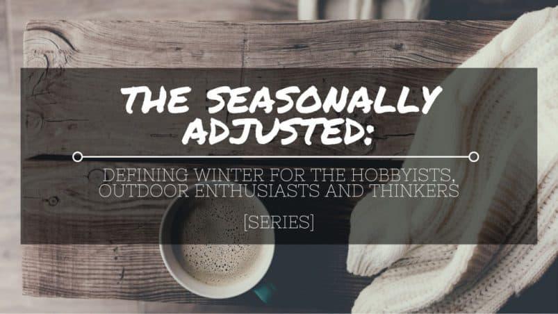The Seasonally Adjusted