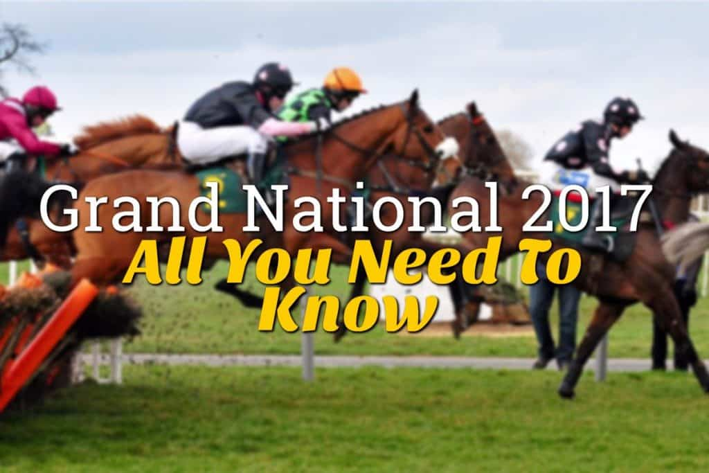 Grand National 2017: All You Need to Know